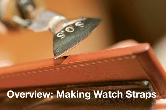 A Nice Overview of Making Watch Straps