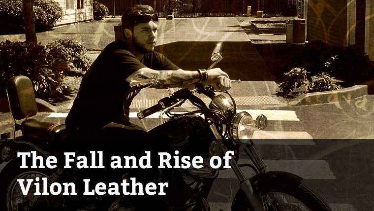 The Fall and Rise of Vilon Leather