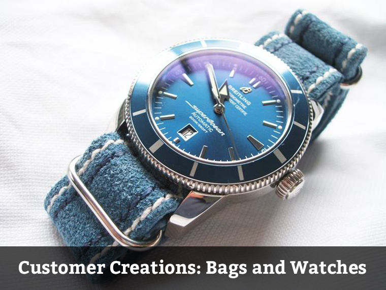 Customer Creations- Travel Bags and Watch Straps
