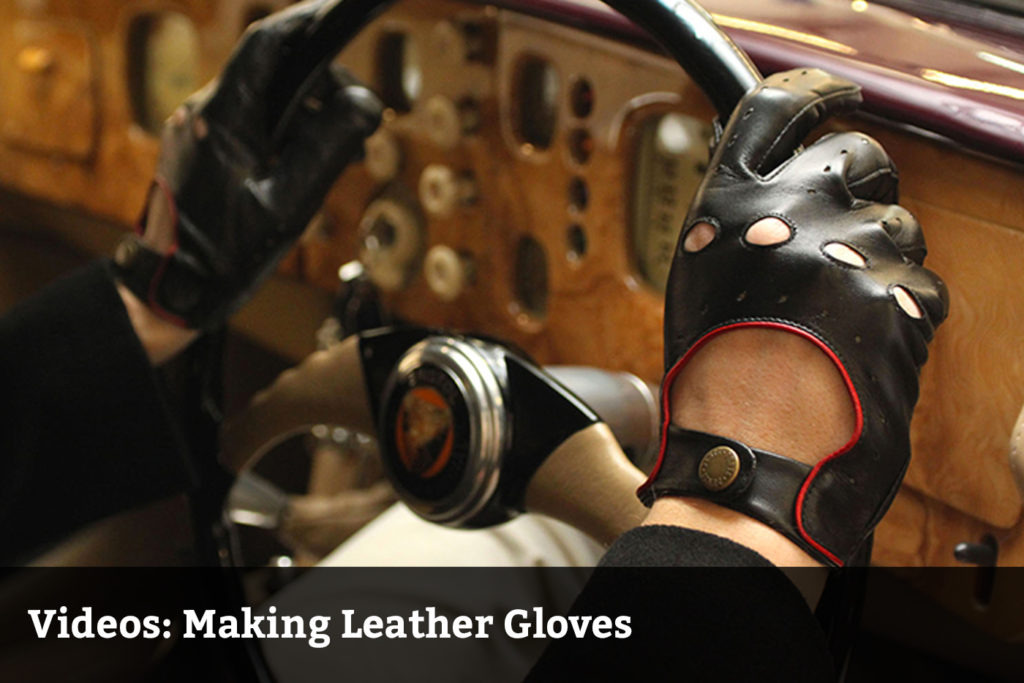 Videos: Making Leather Gloves