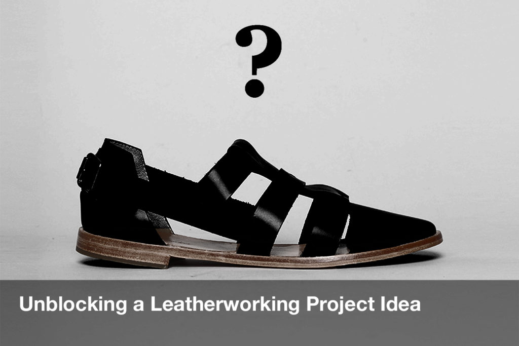 Unblocking a Leatherworking Project Idea