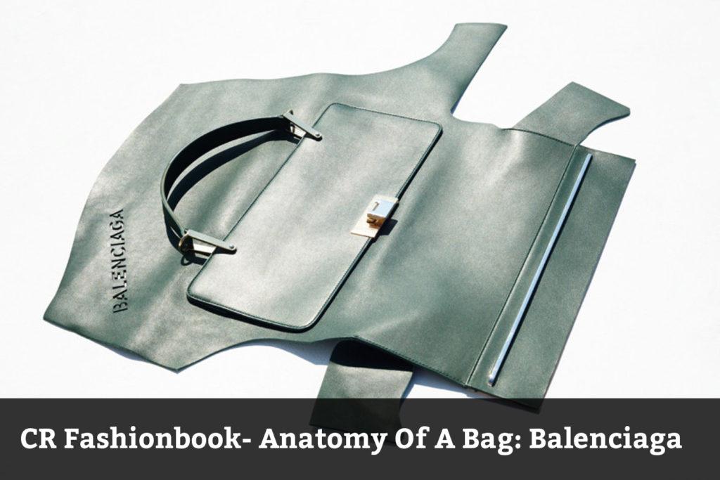 CR Fashionbook- Anatomy Of A Bag: Balenciaga