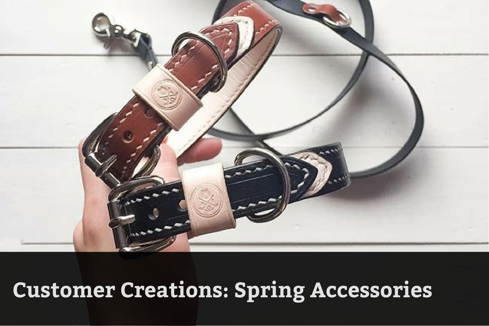Customer Creations: Spring Accessories