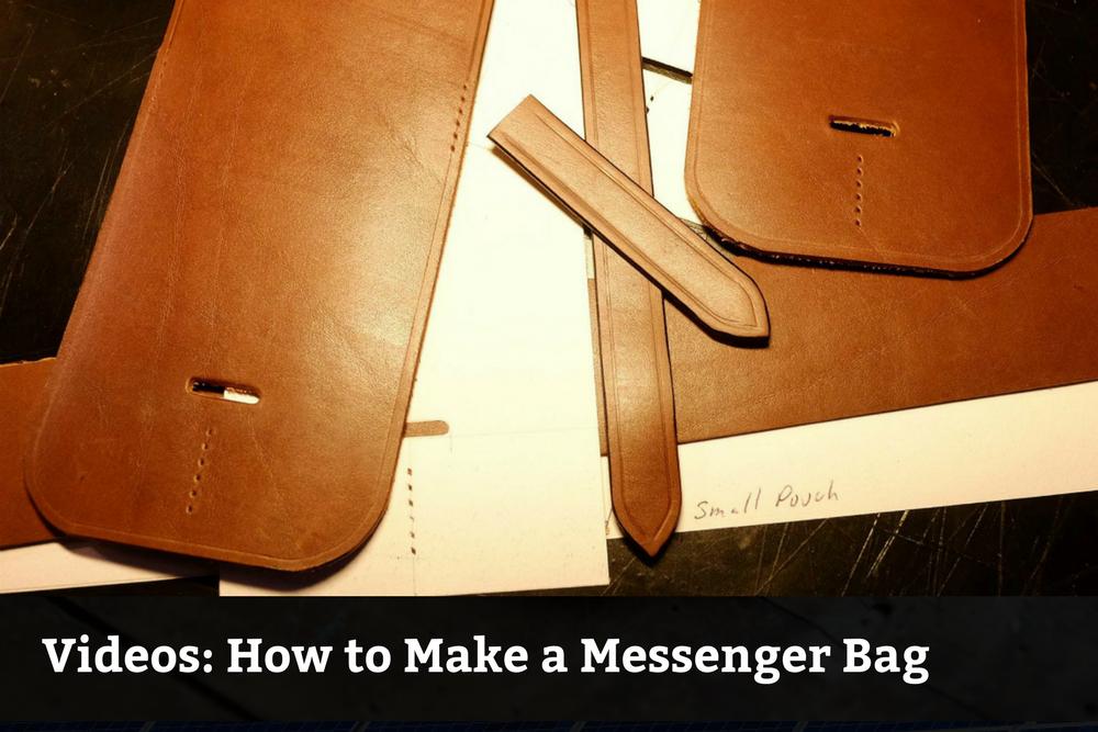 Videos: How to Make a Messenger Bag