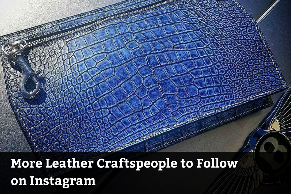More Leather Craftspeople to Follow on Instagram