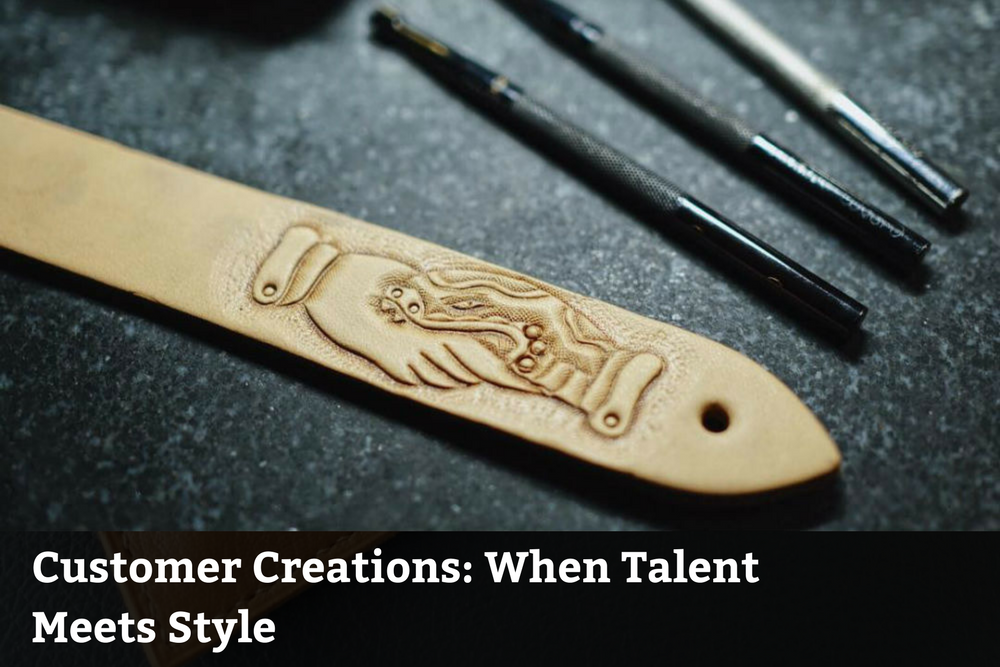 Customer Creations: When Talent Meets Style