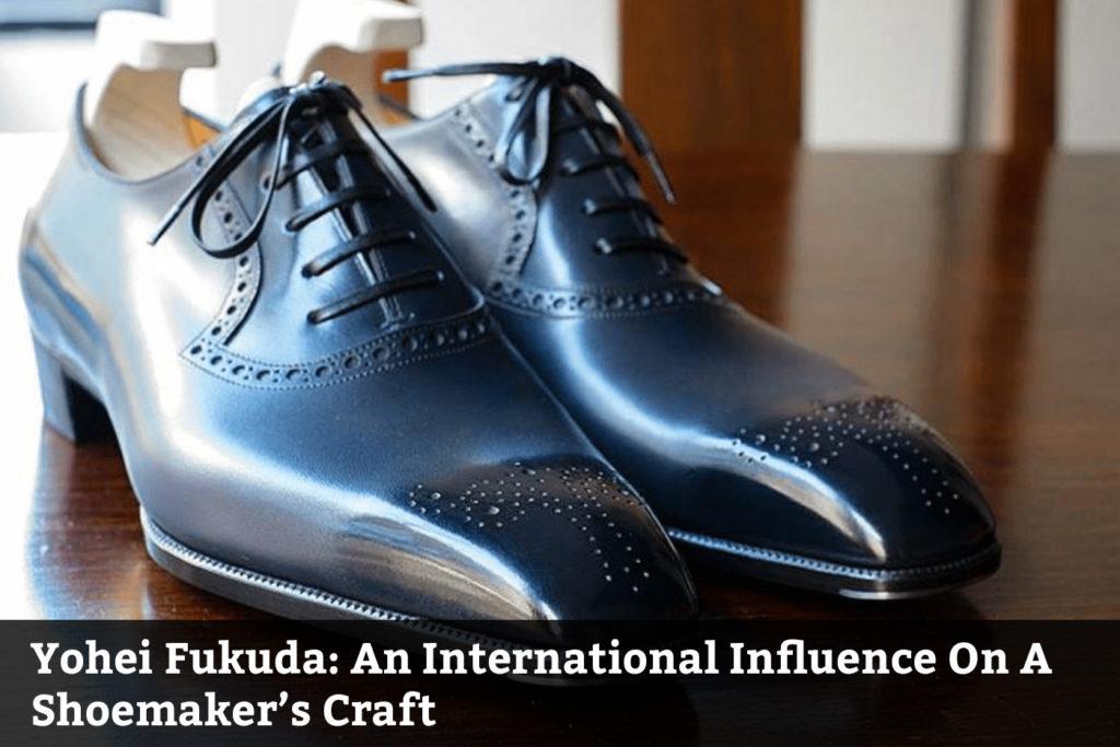 An International Influence On A Shoemaker's Craft