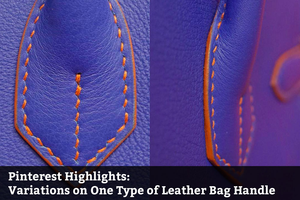 Pinterest Highlights: Variations on Just One Type of Leather Bag Handle