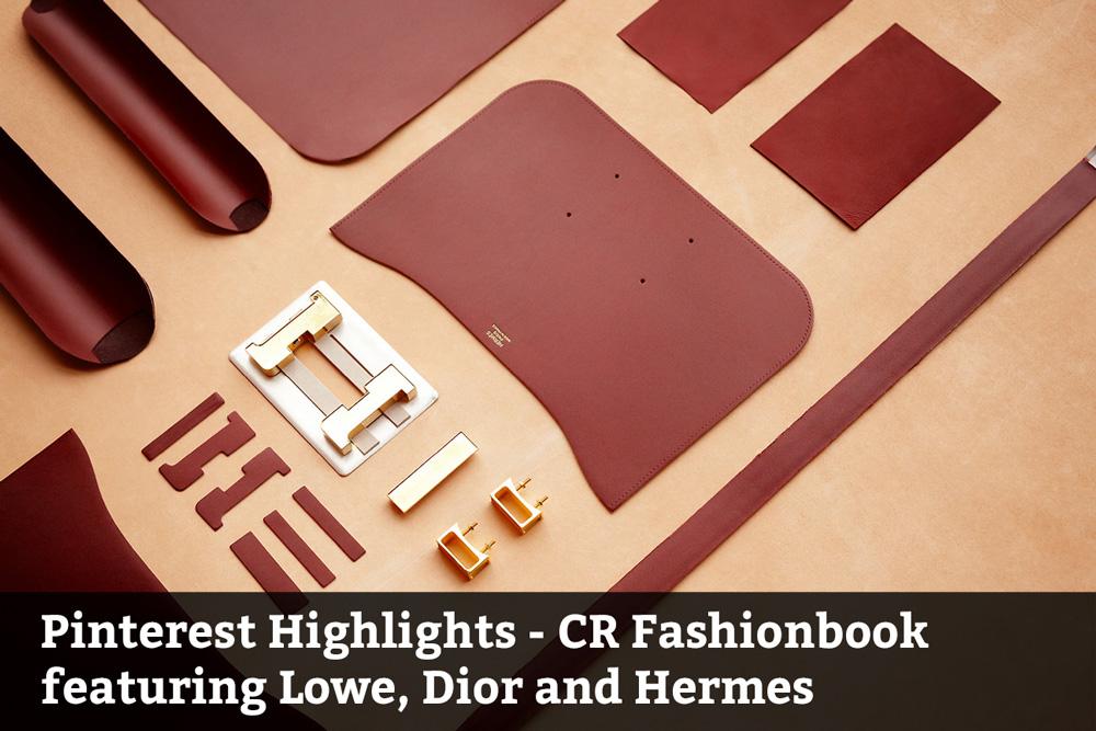Lowe, Dior and Hermes